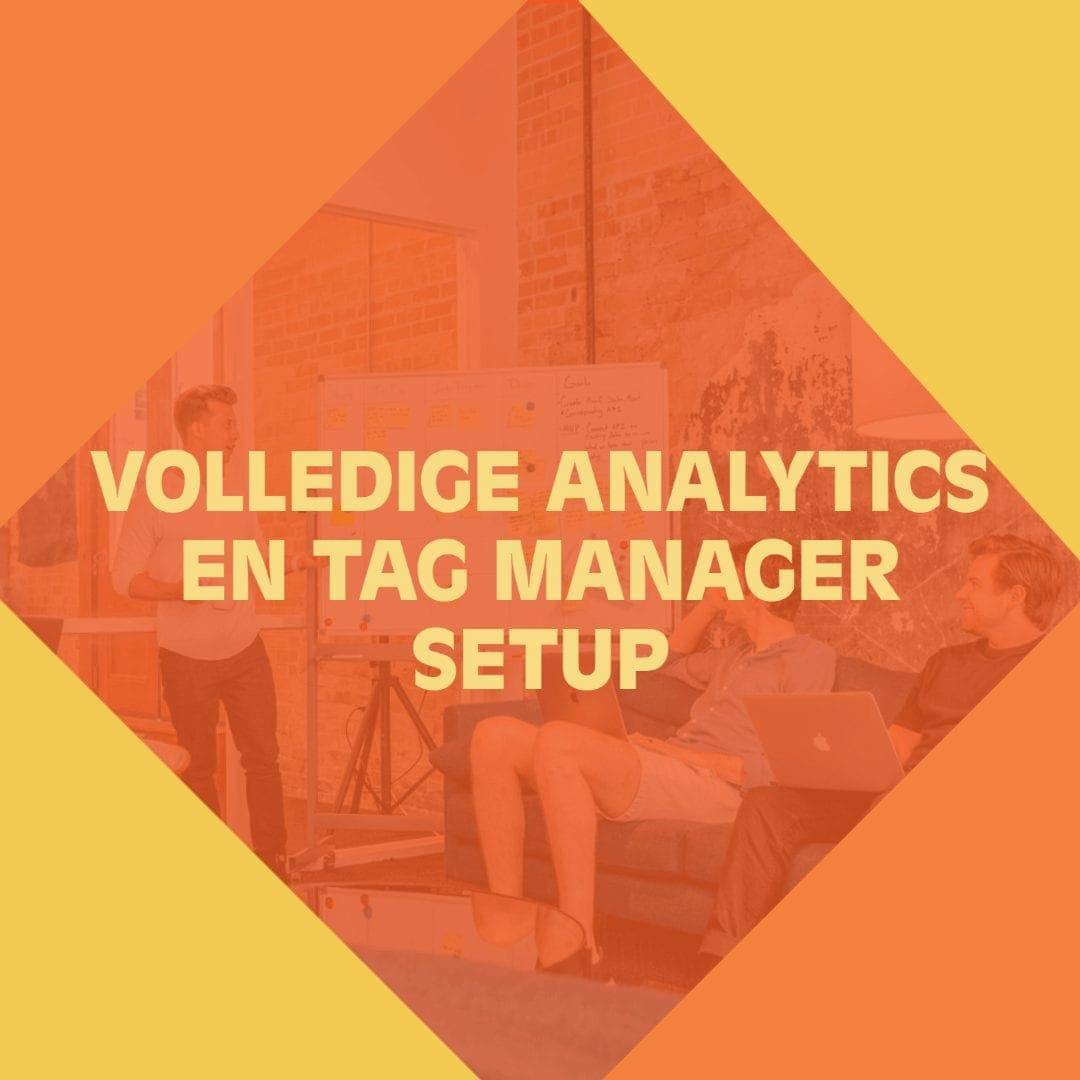 Google Tag Manager en Analytics setup