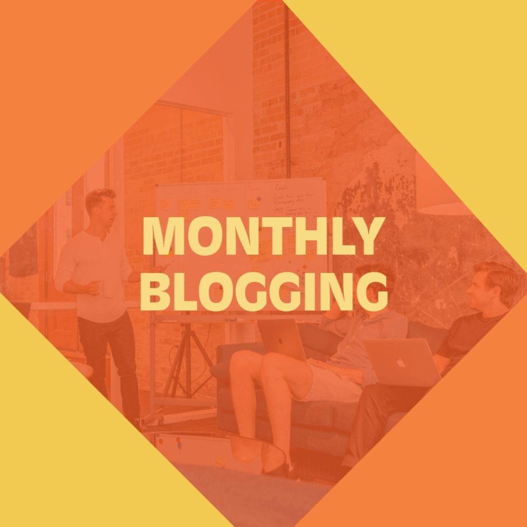 Monthly Blogging